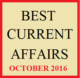 Current Affairs October 2016 Magazine